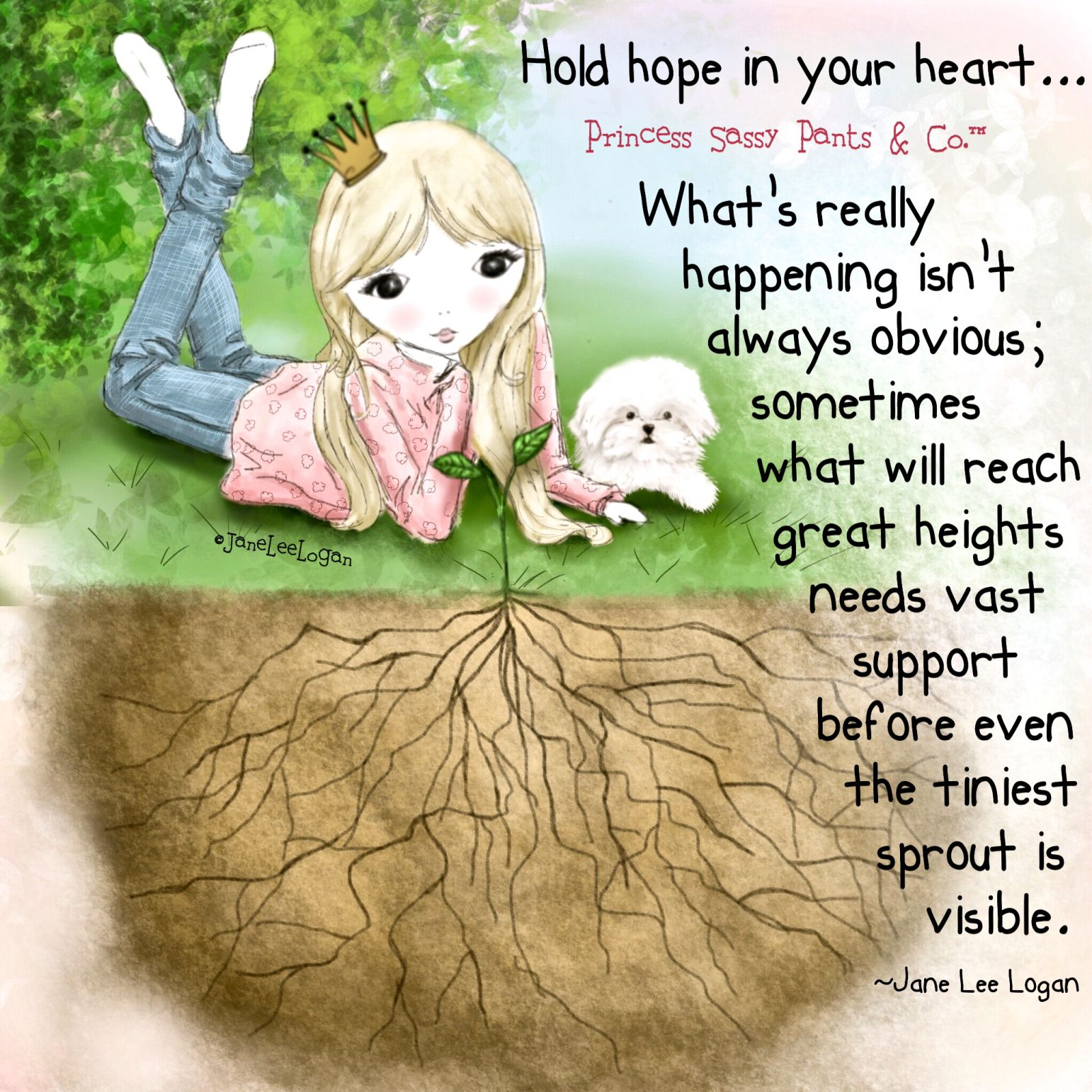 Hold hope in your heart... ~ Princess Sassy Pants & Co