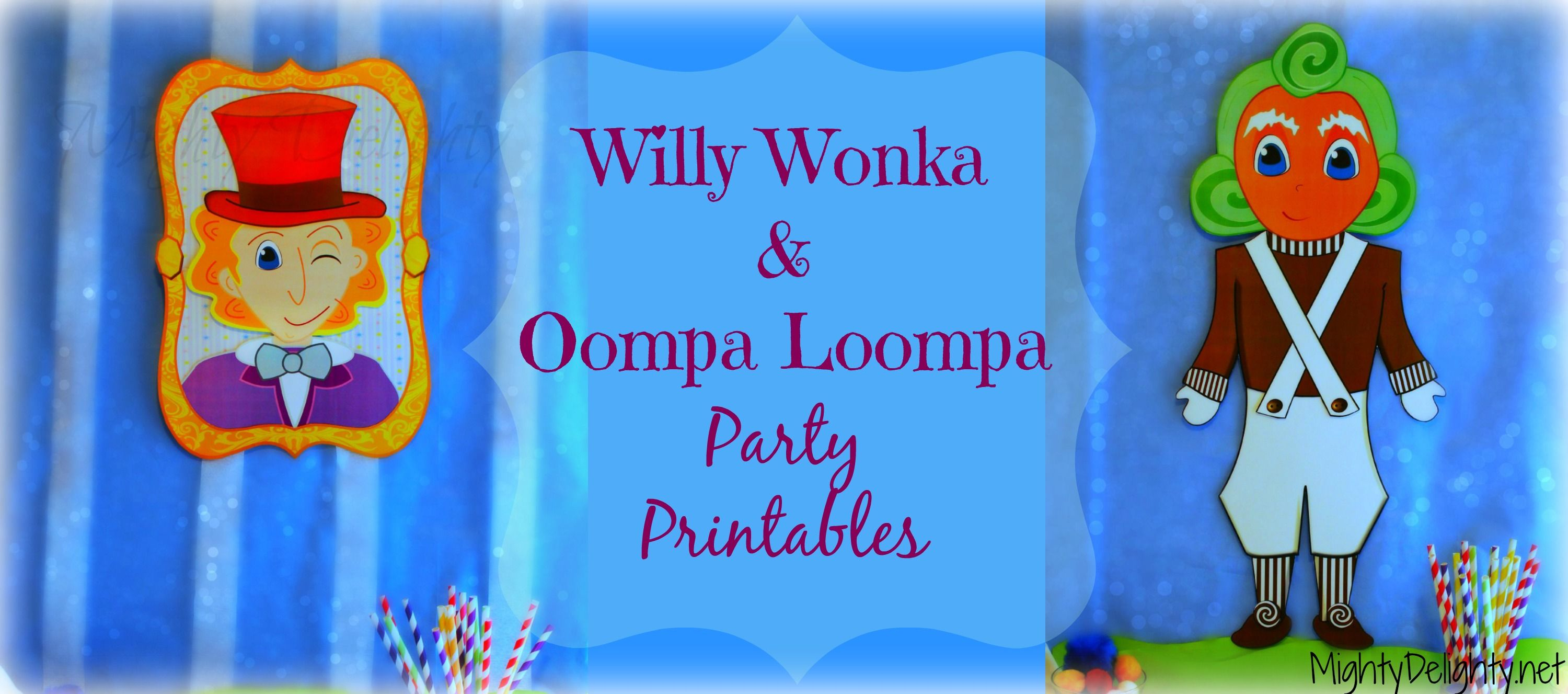 Willy Wonka Oompa loompa Party Printables | Charlie and the ...