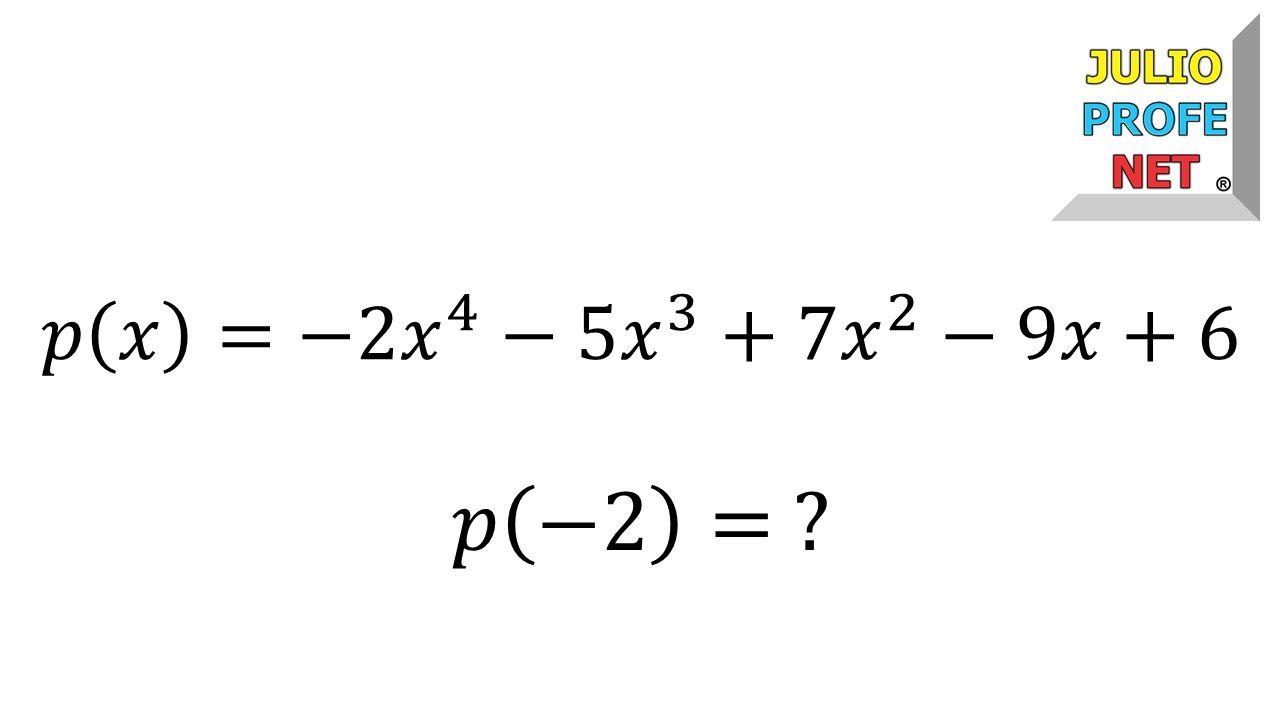 Valor Numérico De Un Polinomio Ejercicio 2 Numerico Polinomios Ejercicios