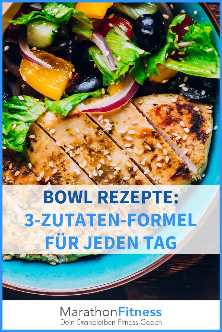 Bowl Rezepte Meine 3 Schritt Formel Fur Jeden Tag Rezepte Essen Vorbereiten Oatmeal Rezept