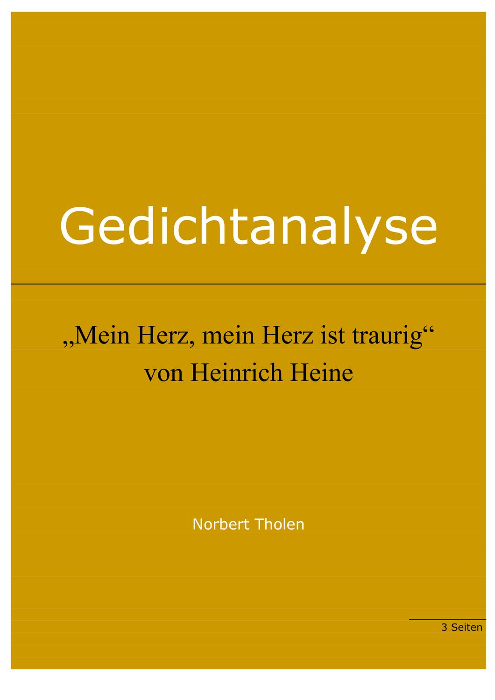 Heinrich Heine: Mein Herz, mein Herz ist traurig