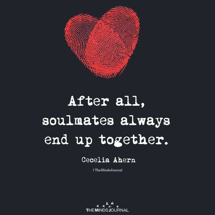 After All, Soulmates Always End Up Together