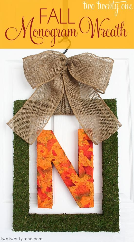 DIY Fall Decor : DIY Fall Monogram Wreath- we could do this for the front door with a D and a C. Or on the mantle!