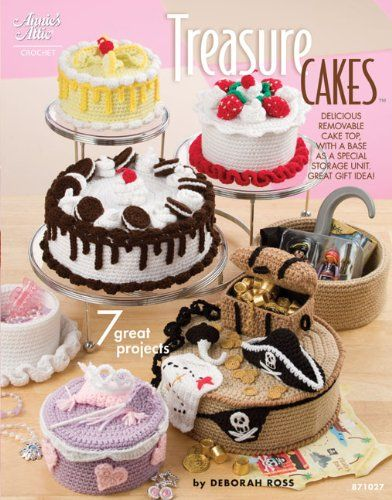 Treasure Cakes: 7 Great Projects (Annie\'s Attic: Crochet) by Deborah ...