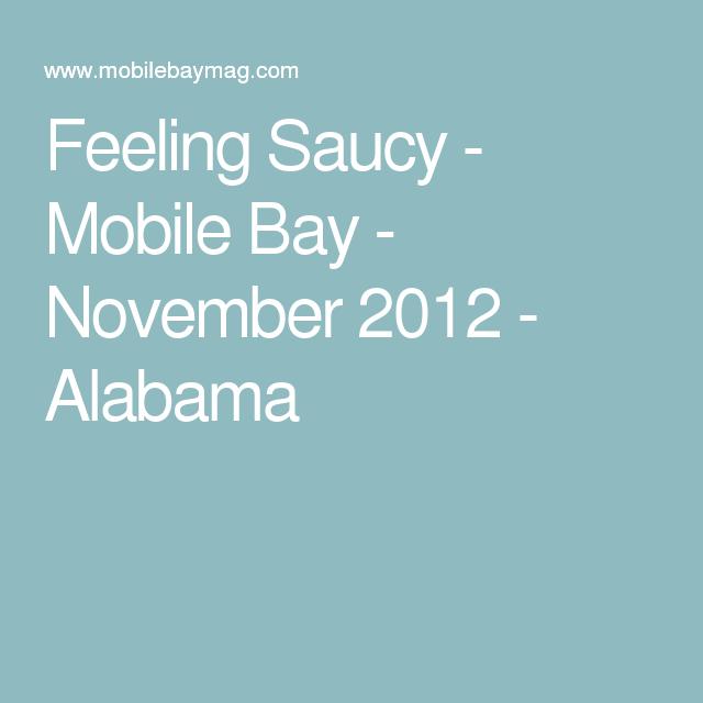 Feeling Saucy - Mobile Bay - November 2012 - Alabama