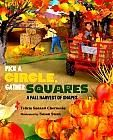 PICK A CIRCLE, GATHER SQUARES: A FALL HARVEST OF SHAPES by Relicia Sanzari Chernesky Read this book to your child, and then visit a pumpkin farm! Instant learning! http://catalog.cincinnatilibrary.org/iii/encore/search/C__Spick%20a%20circle%20gather%20squares%20a%20fall%20harvest%20of%20shapes__Orightresult__U1?lang=eng&suite=cobalt