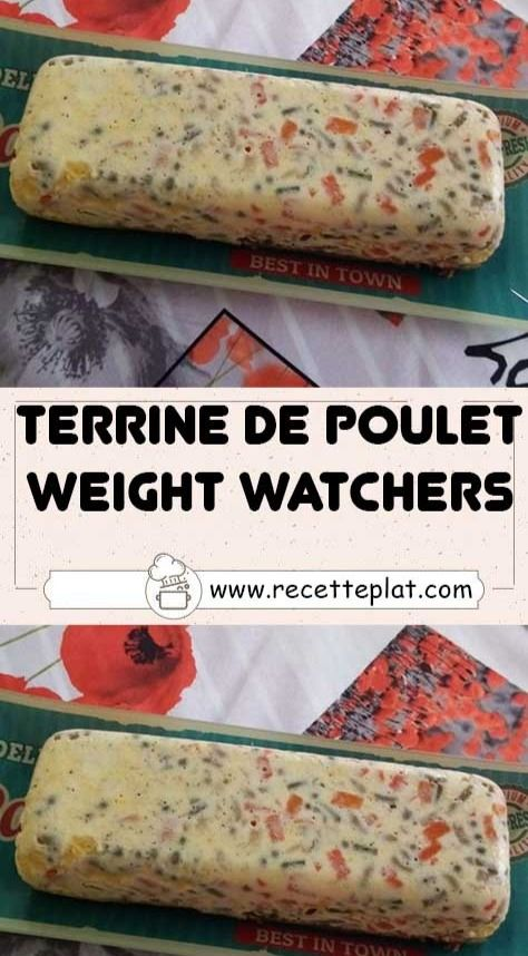 Terrine de poulet Weight Watchers