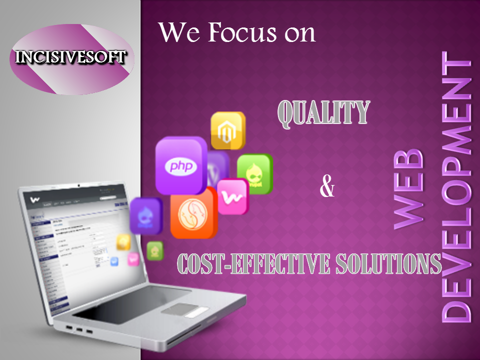 Incisivesoft webdevelopment are evenly complemented with