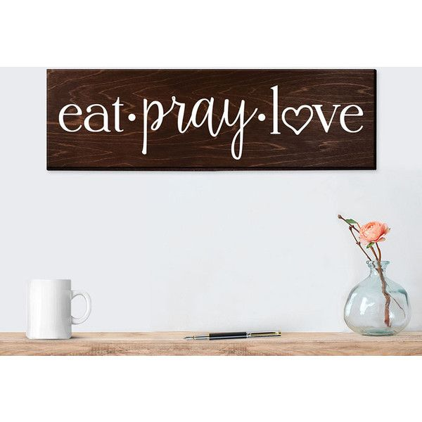 Eat Pray Love Sign Wall Art Wall Decor Kitchen Wall Decor Rustic... (