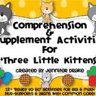 Are you teaching a unit on 'The Three Little Kittens' and would love a pack of comprehension