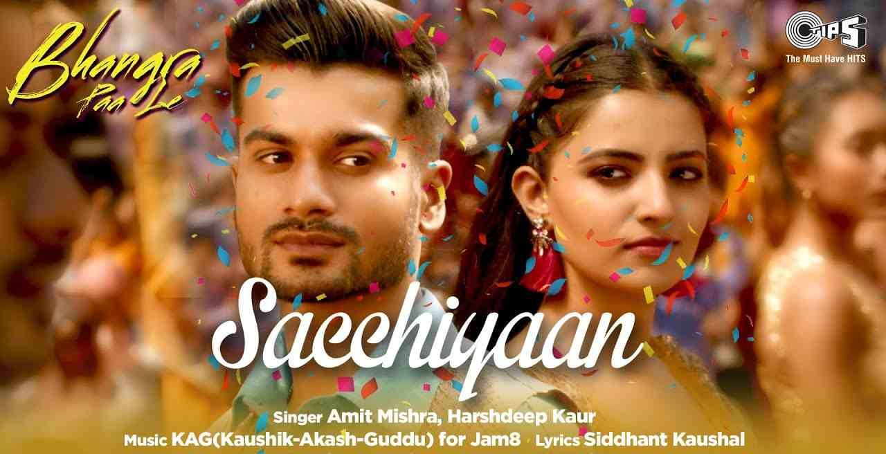 Lyrics Of Sacchiyaan Song From Bhangra Paa Le Movie Sacchiyaan