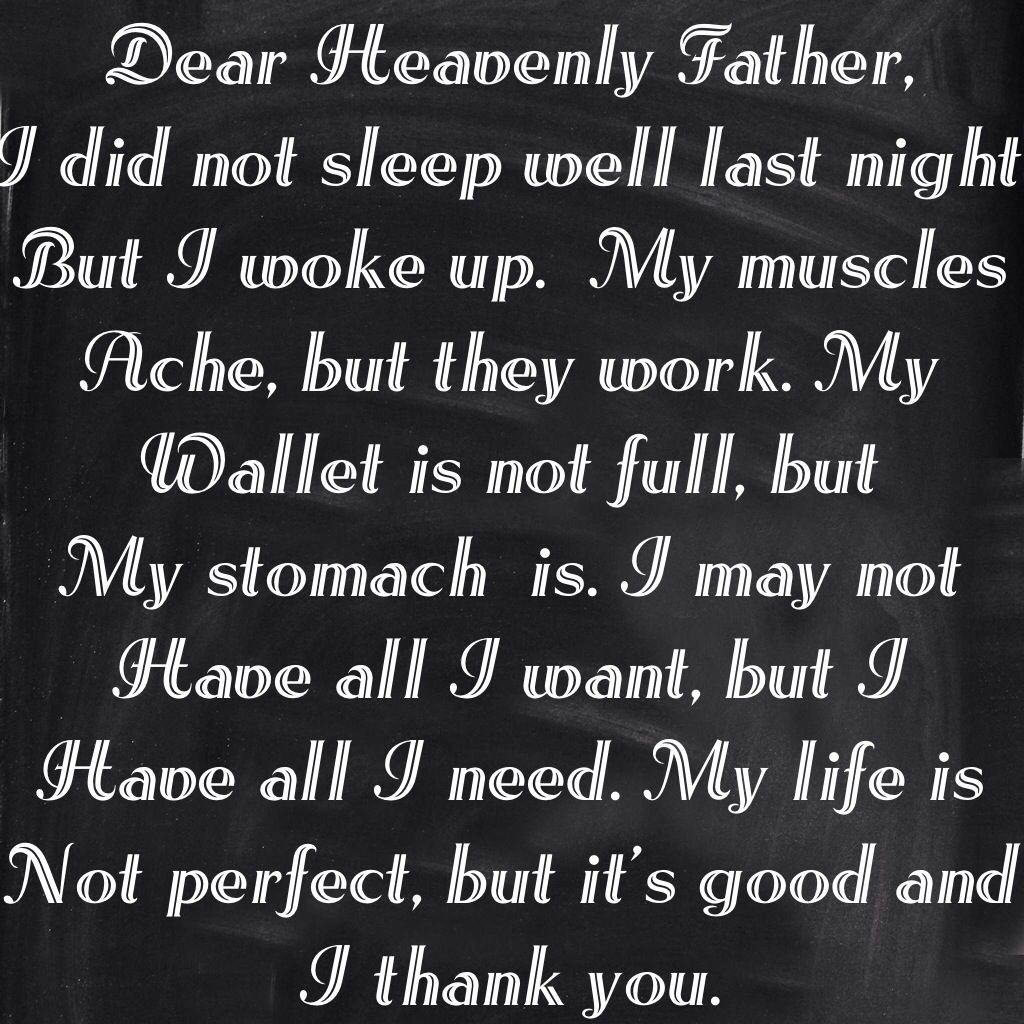 Dear Heavenly Father I Thank You A Very Poignant Prayer To Live