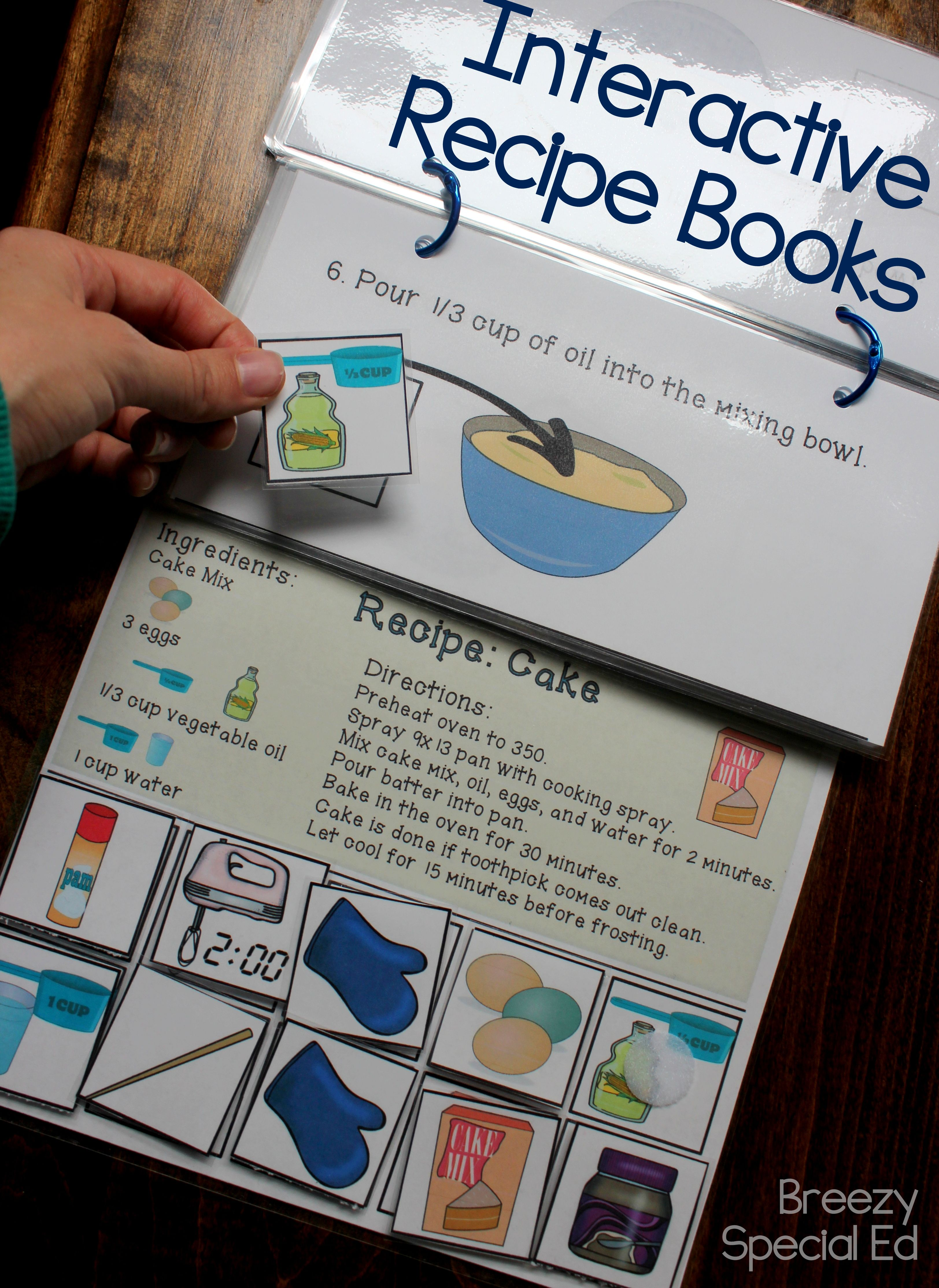 Teach steps of a recipe, even without a kitchen! These interactive / adapted books are a perfect way to practice cooking skills in the classroom. Perfect for life skills and special education! #specialeducation #iteachsped #spedtribe