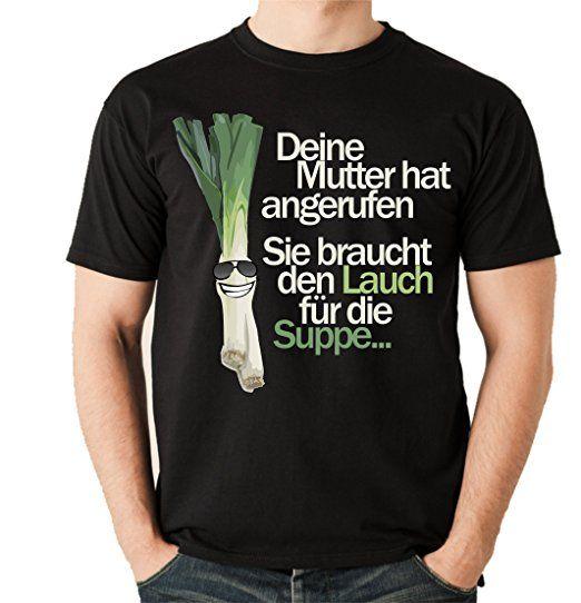 Unisex T-Shirt - LAUCH MUTTER SUPPE ANRUFEN lustiger Lauch Spruch - COMIC  Cartoon Fun Siviwonder schwarz S tshirt sprüche lustig t-shirt sprüche lu…