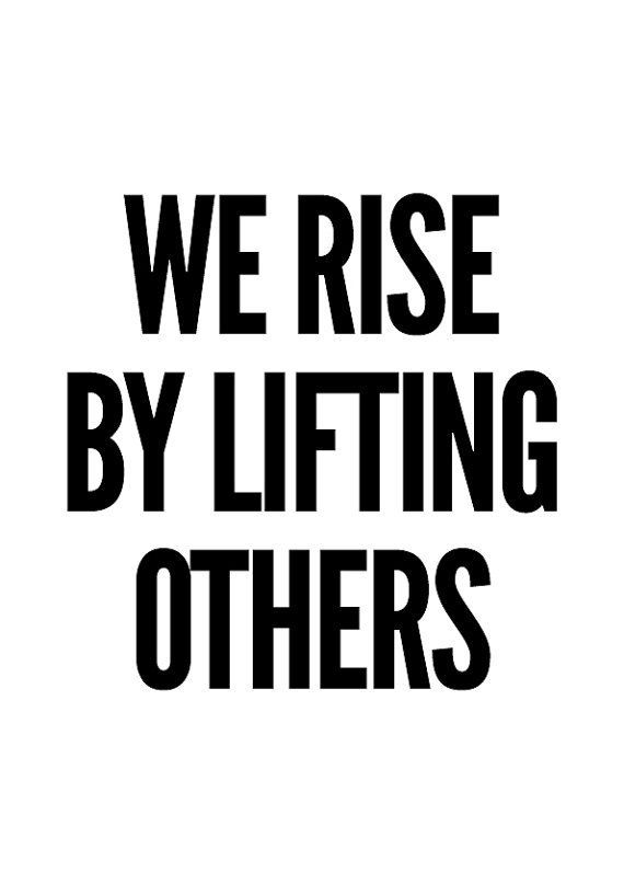 We Rise by Lifting Others Typography Print Black and White   Etsy