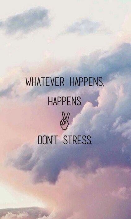 Dont stress | Stress Illustration | Dont touch my phone wallpapers, Wallpaper, Wallpaper quotes