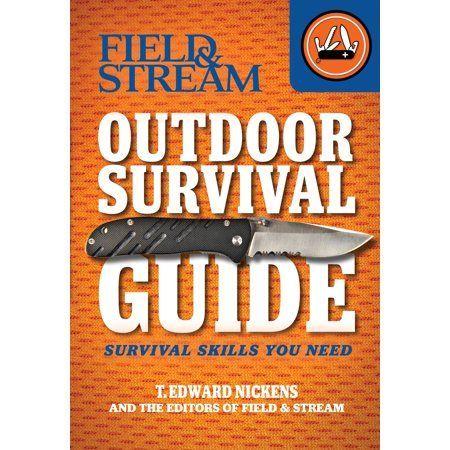 Field & Stream Outdoor Survival Guide : Survival Skills You Need - Walmart.com - #Field #Guide #Outdoor #Skills #Stream #Survival #Walmartcom