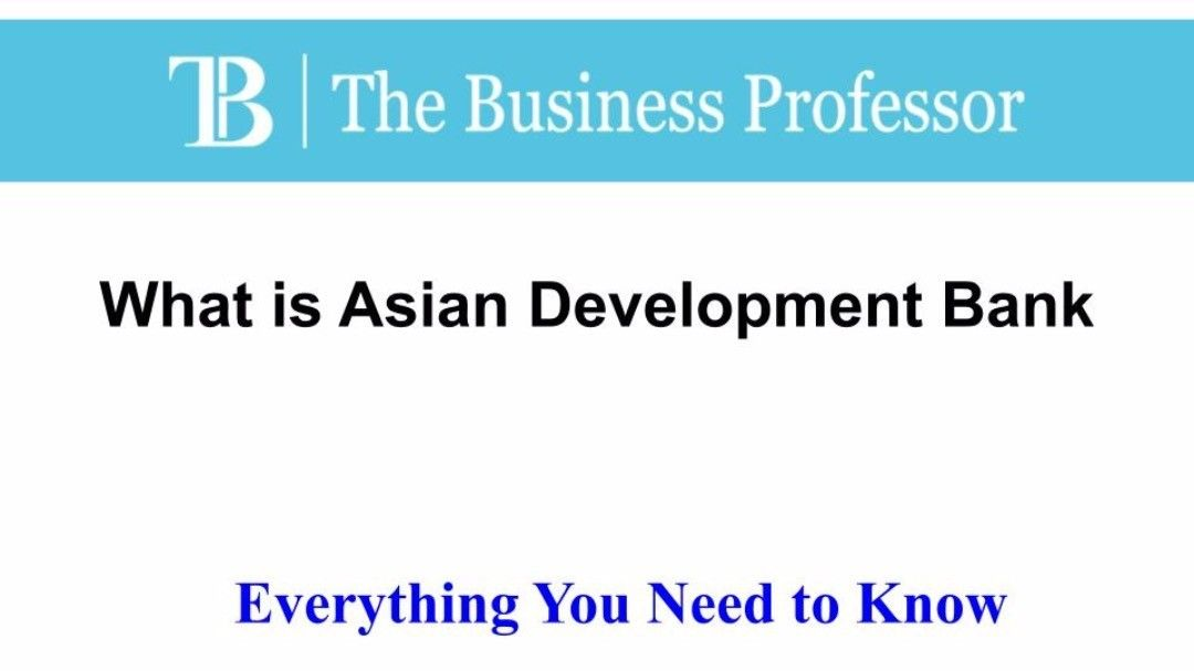 What Is Asian Development Bank Thebusinessprofessor Entrepreneurship Startup Business Businessowner In 2020 What Is Capital Behavioral Targeting Growth Strategy