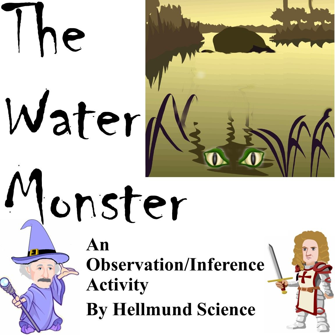 Quest The Water Monster An Observation And Inference