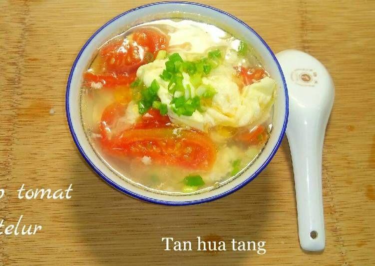 Resep Tan Hua Tang Sup Tomat Telur Oleh Mia Shary Resep Sup Tomat Telur Resep