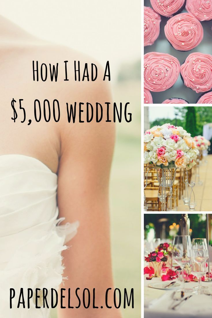 How I Had A 5000 Wedding In Southern California Pinned