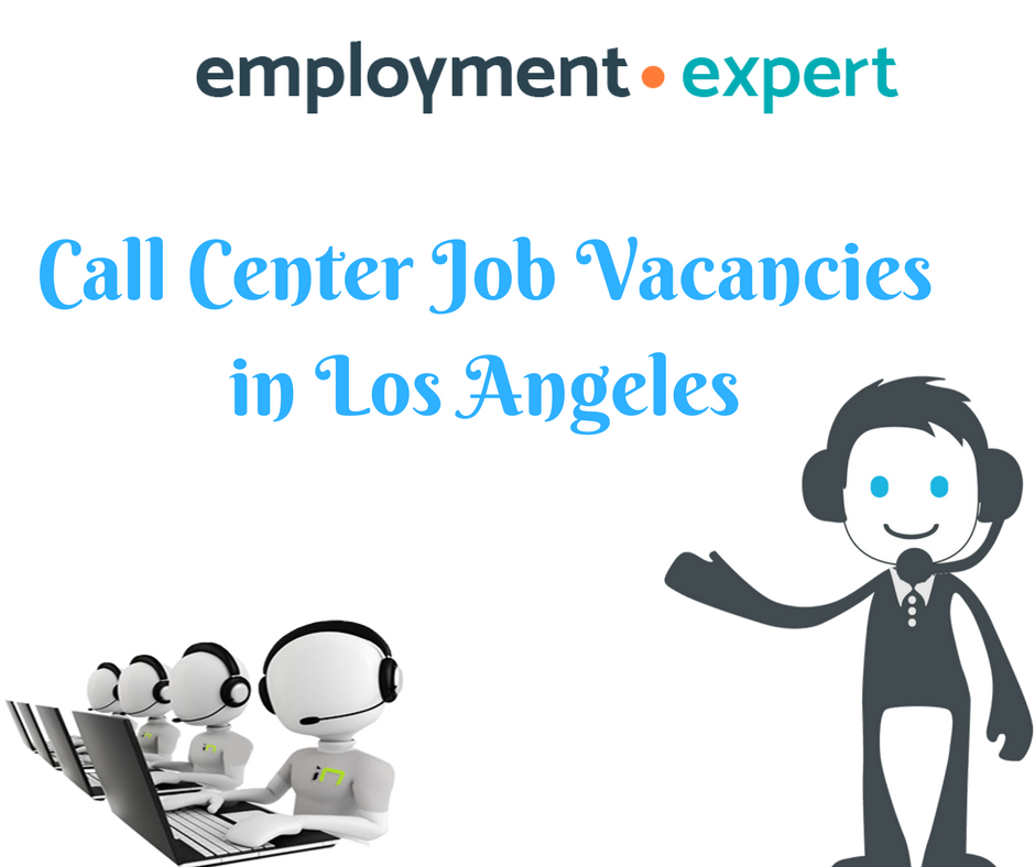 If You Are Searching For Call Center Jobs In Los Angeles Then Employment Expert Is Your Answer Employment Expert Is An Onl Call Center Job Portal Online Jobs