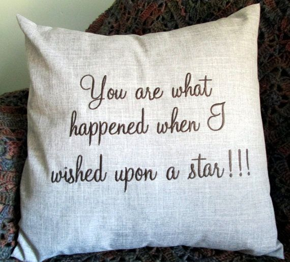 You Are What Happened When I Wished Upon A Star! Pillow Cover Sham Birthday Sweetest Day Anniversary Valentines Day Gift for Him Or Her