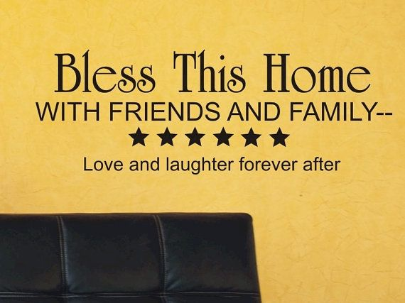 Wall Quote Decal Bless This Home With Friends and Family - Family ...