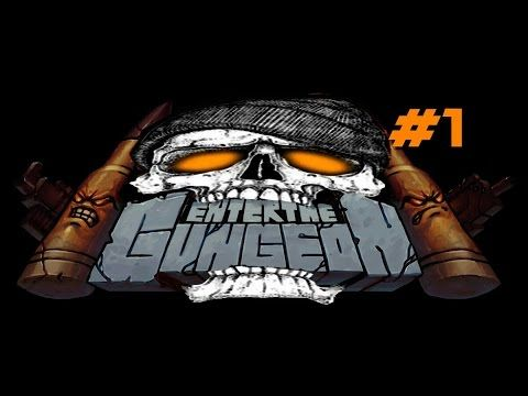 Enter the gungeon run #1