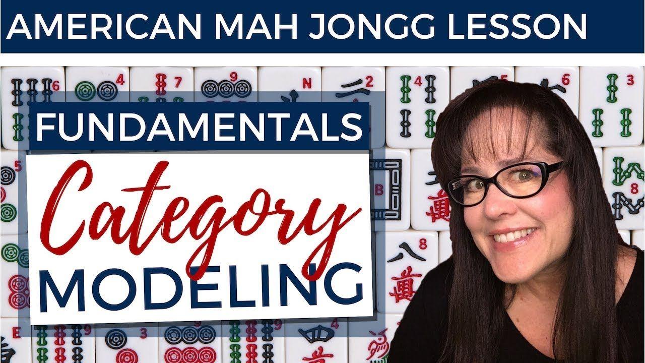 American Mah Jongg Lesson Fundamentals 6 Category Modeling