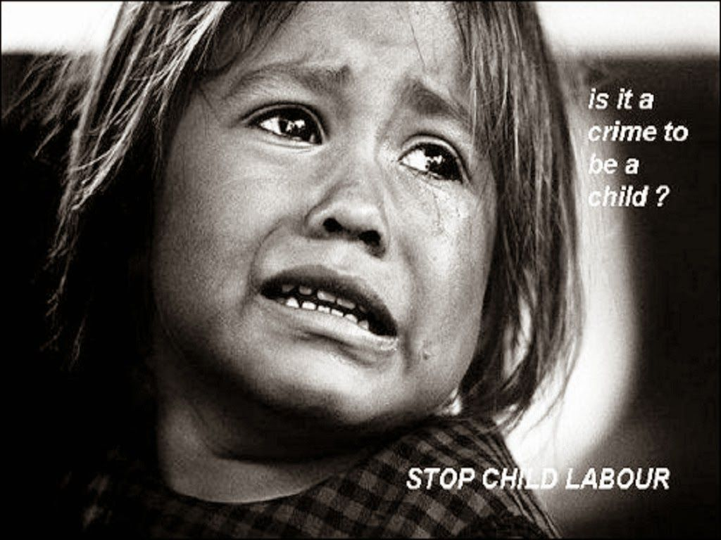 Quote For Child Labor: Care & Concerns