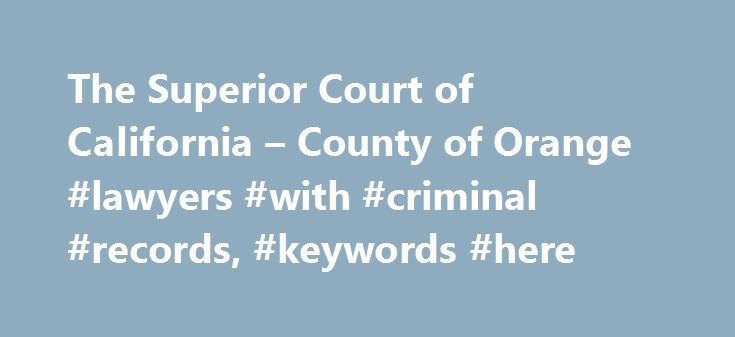 The Superior Court of California \u2013 County of Orange #lawyers #with - personal financial statement forms