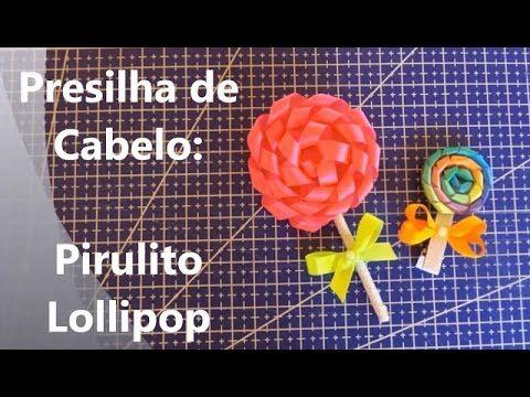 Pirulito Lollipop - Presilha de Cabelo - YouTube