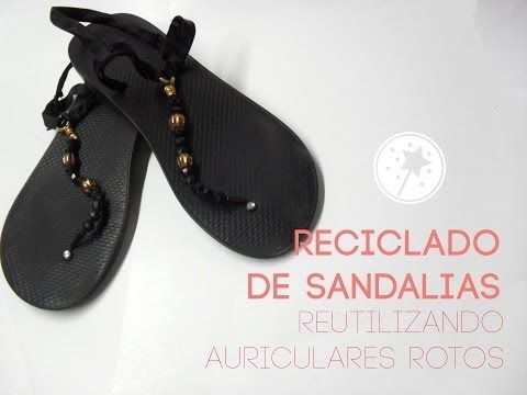 ed4c6a769ef0 Decorated Flip Flops · Pearl Sandals · Sandalias recicladas reutilizando  auriculares rotos - Bruja Creativa - YouTube