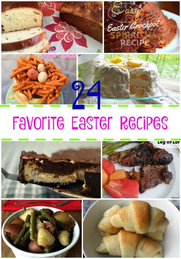 Photo of 24 Favorite Easter Recipes – grilled lamb, breads, side dishes and more #easterr…