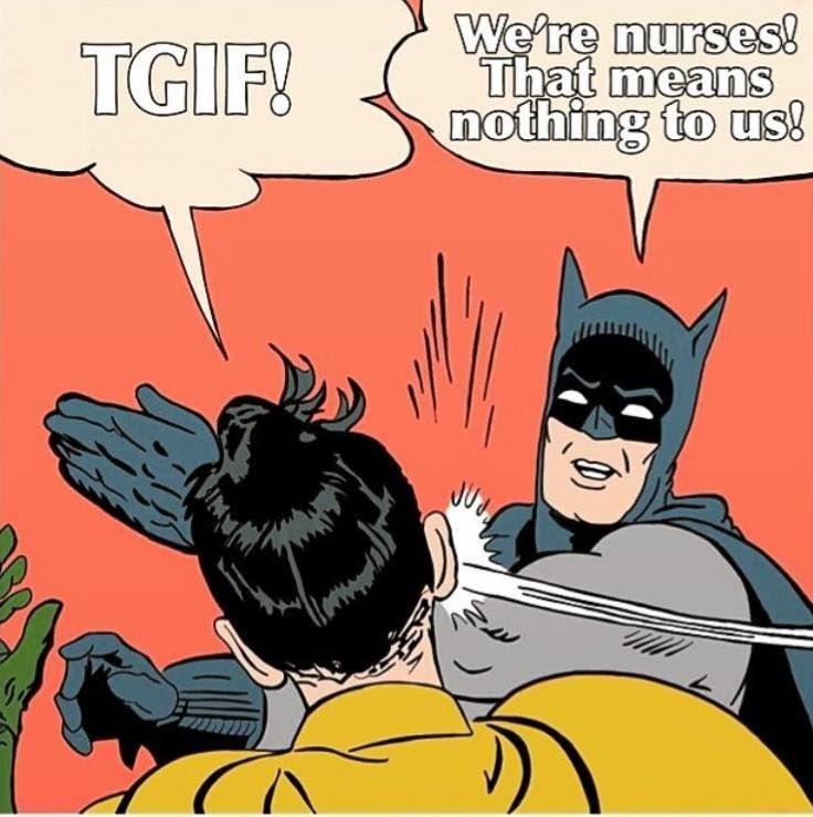 "We get it! Sometimes a nurse's ""weekend"" is in the middle of the week. #nurseproblems #FridayFeeling"