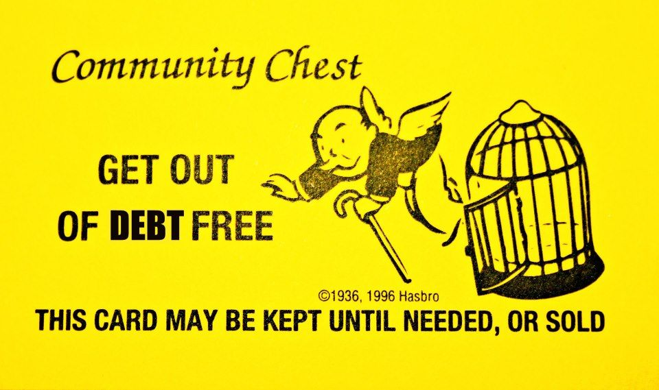 Here S Your Get Out Of Debt Free Card Use It Ask Me Www Thedebtstrategy Com Monopoly Cards Jail Cards