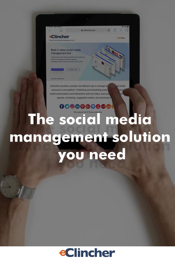 Best Social Media Management Platform Eclincher Social Media Manager Social Media Management Tools Social Media