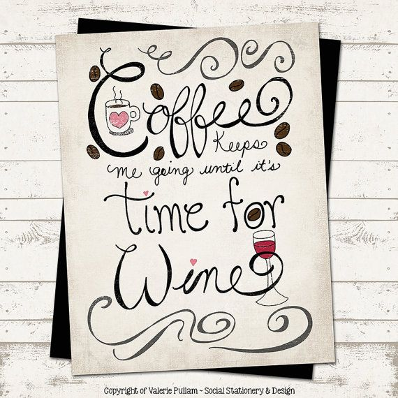 Coffee and Wine Art Print  8X10  Hand lettering  by ValeriePullam