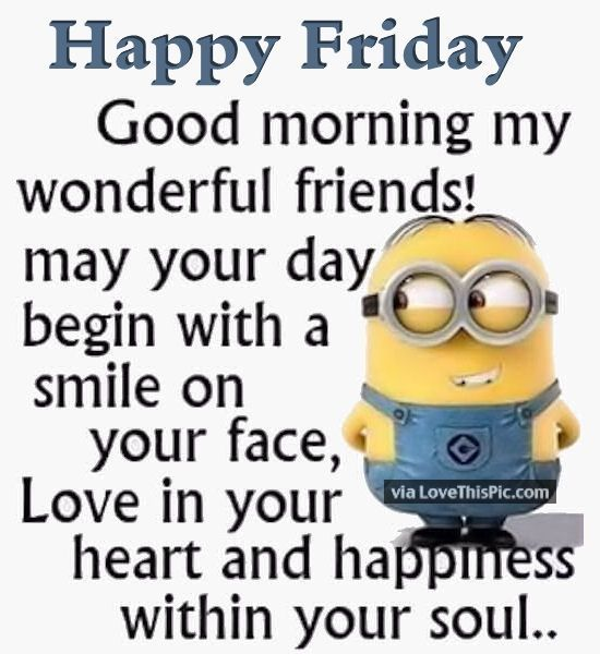 Good Morning Happy Friday Minion Quote Pictures Photos And
