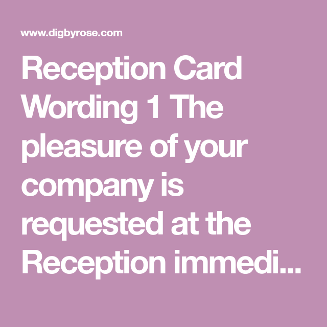 Reception Following Ceremony Wording: Sample Reception Card Wording