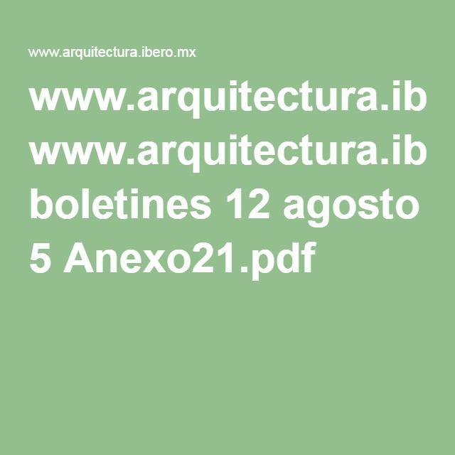 www.arquitectura.ibero.mx boletines 12 agosto 5 Anexo21.pdf