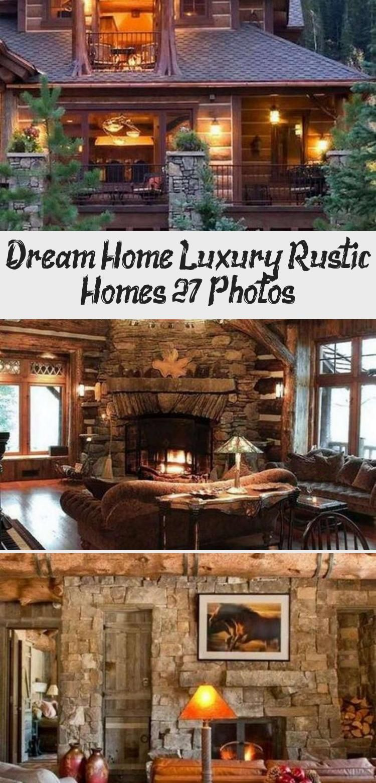 So You Have Always Wanted To Build A Rustic Dream Home Perhaps Out In The Wilderness Somewhere Or You Just Want A In 2020 Rustic House Dream House Rustic Home Design