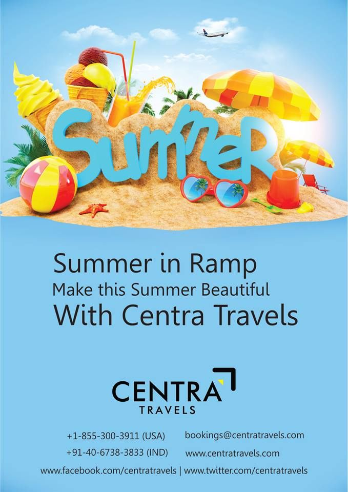 Amazing Summer Travel Packages For You! Centra Travels