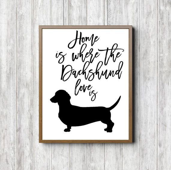 Dachshund Wall Art dachshund silhouette wall art - dog quote printable wall decor
