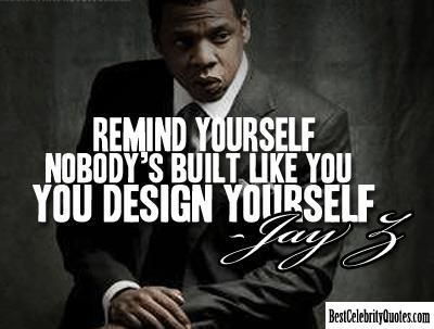 You design yourself jay z quote meaningfulquotes pinterest you design yourself jay z quote malvernweather Choice Image