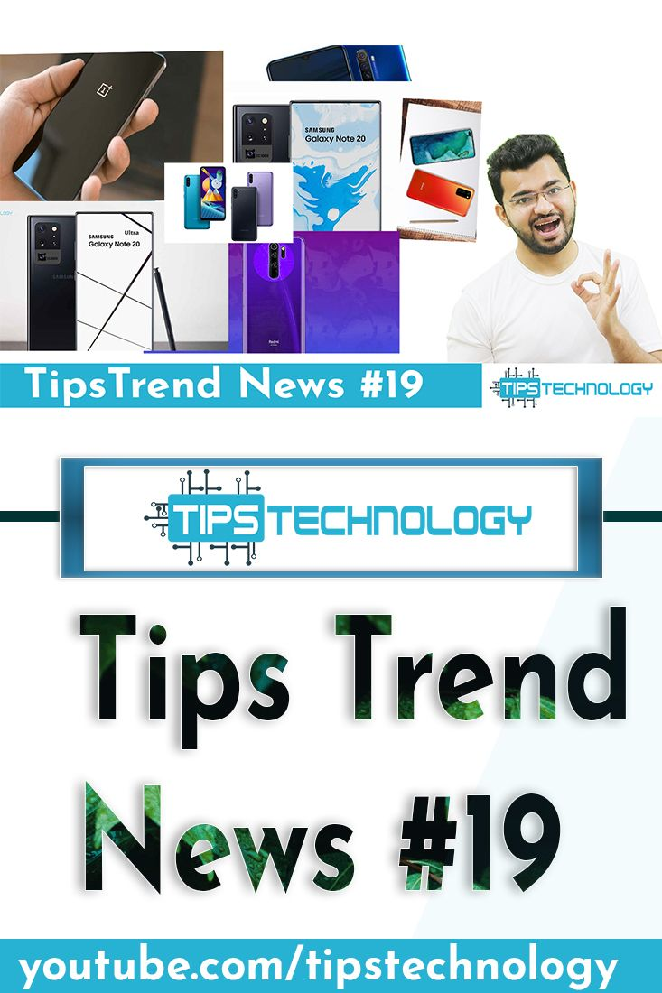 Realme X3 launch, Samsung M11, Oneplus Z 5G, Honor 30, Galaxy Note 20 Ultra ----------- #TipsTrend19 #technology #tech #techno #techhouse #techie #technique #techy #technomusic #TechnicalAnalysis #technics #technews #technical #technopreneur #techlife #techstartup #techouse #technolove #technician #techies #techturkey #technogym #technoparty #TechnologyRocks #Techniques #technologies #technolife #technic #TechnoHouse #techgeek #technolovers
