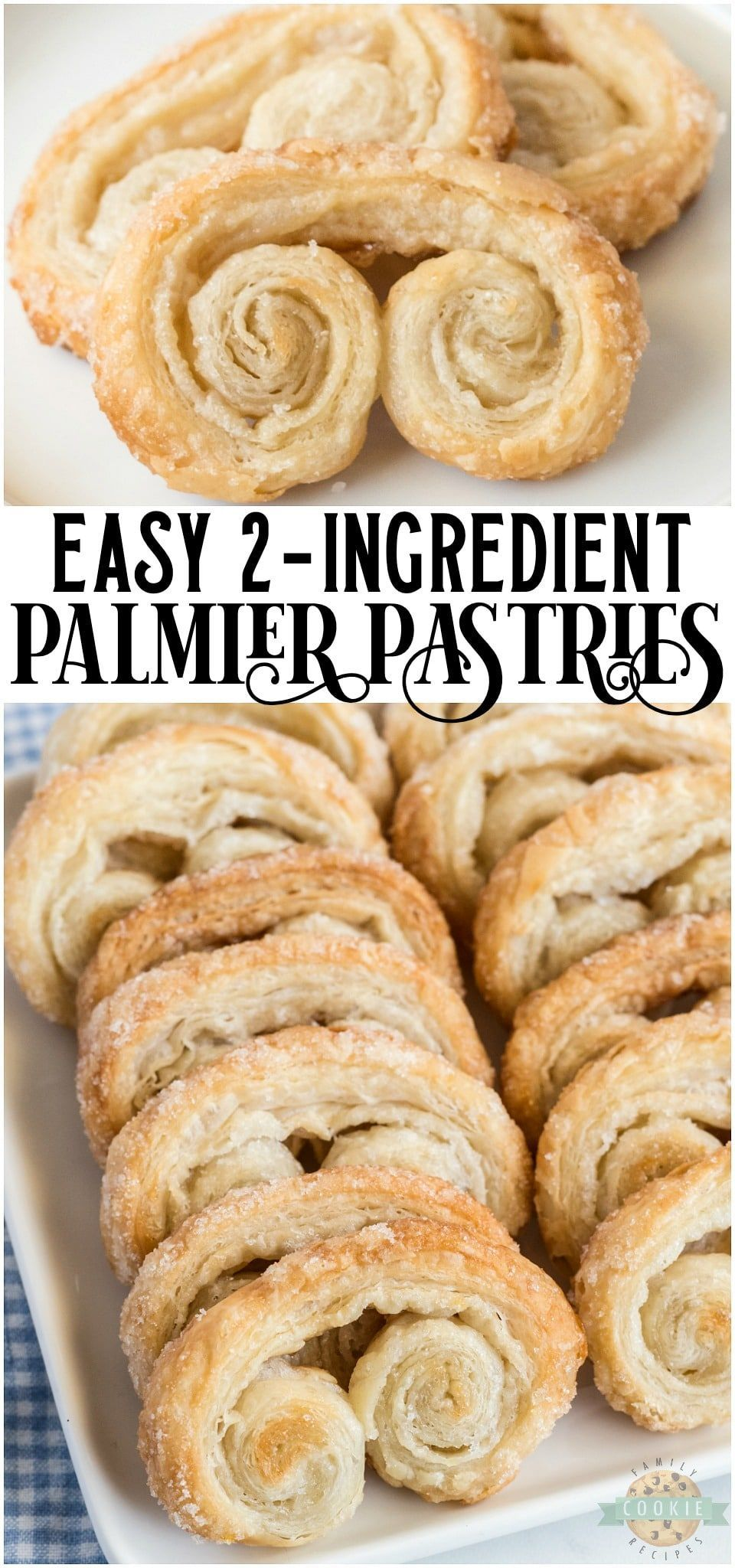 Easy Palmiers Recipe Family Cookie Recipes Recipe In 2020 Palmiers Recipe Recipes Cookie Recipes