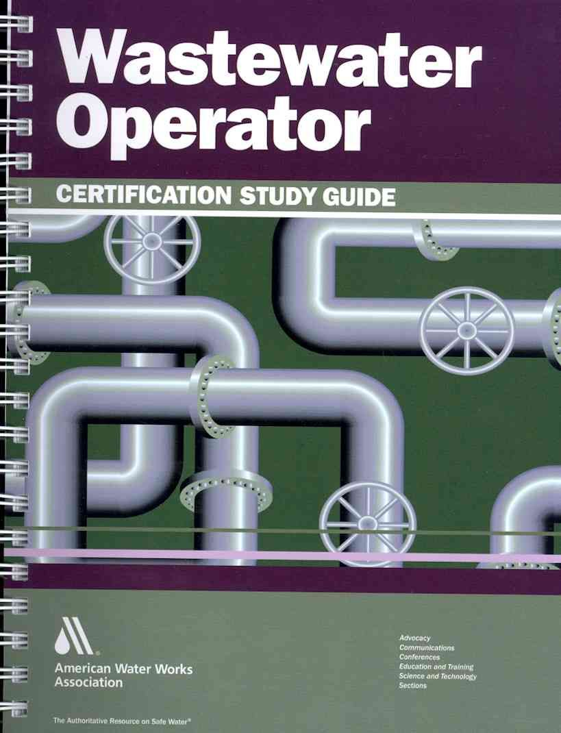Wastewater Operator Certification A Guide To Preparing Fore