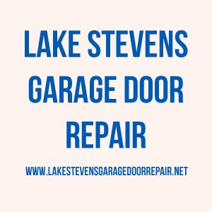 If You Are Currently Looking For A Garage Door Repair And Installation  Service In Lake Stevens